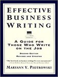 Effective Business Writing: A Guide for Those Who Write on the Job. 2de editie :