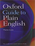 Oxford Guide to Plain English. 4th edition :