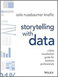Storytelling with Data :